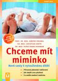 KNIHA Chceme mít miminko (CZ)