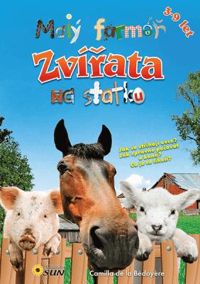 KNIHA Malý farmář - Zvířátka na statku