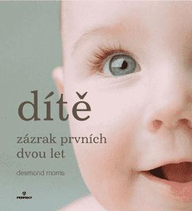 KNIHA Dítě - zázrak prvních dvou let (CZ)